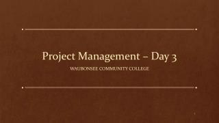 Project Management – Day 3