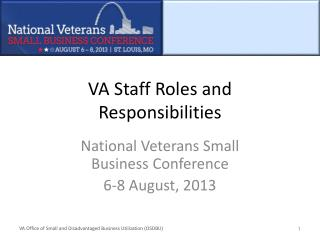 VA Staff Roles and Responsibilities
