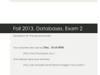 Fall 2013, Databases, Exam 2