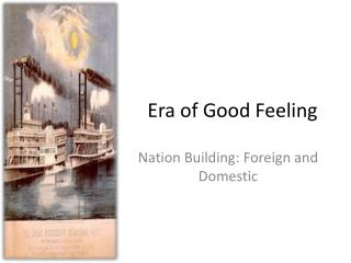 Era of Good Feeling