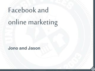 Facebook and online marketing