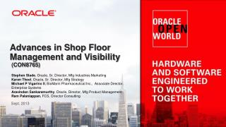 Advances in Shop Floor Management and Visibility  (CON8765)