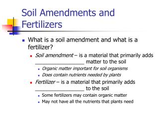 Soil Amendments and Fertilizers