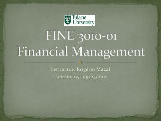 FINE 3010-01 Financial Management