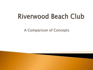 Riverwood Beach Club
