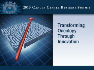 Innovative Cancer Care Initiative #3 Transitioning to Risk - Episodes & Bundles