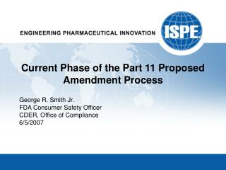 Current Phase of the Part 11 Proposed Amendment Process