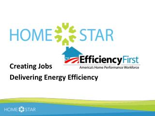 Creating  Jobs  Delivering  Energy Efficiency