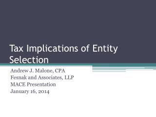 Tax Implications of Entity Selection