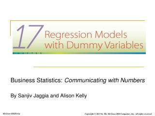 Business Statistics:  Communicating with Numbers By Sanjiv Jaggia and Alison Kelly