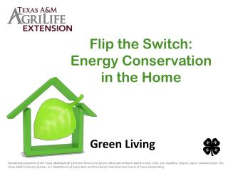 Flip the  Switch: Energy  Conservation in  the Home