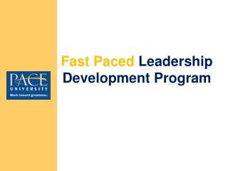 Fast Paced  Leadership Development Program