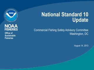 National Standard 10 Update