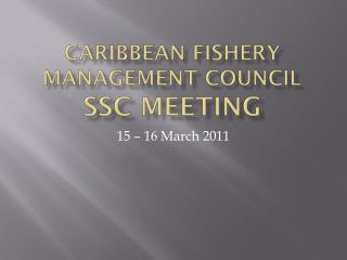 Caribbean Fishery Management Council SSC Meeting
