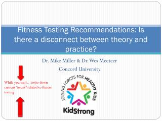 Fitness Testing Recommendations: Is there a disconnect between theory and practice?