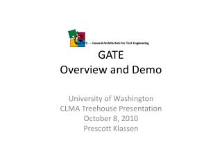 GATE Overview and Demo