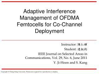Adaptive Interference Management of OFDMA Femtocells for Co-Channel Deployment