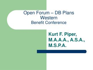 Open Forum – DB Plans   Western Benefit Conference