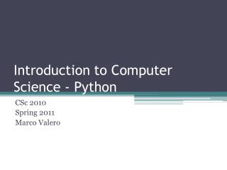 Introduction to Computer Science - Python