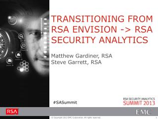 TRANSITIONING FROM  RSA ENVISION -> RSA SECURITY ANALYTICS