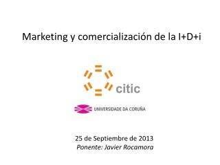 Marketing y comercialización de la  I+D+i