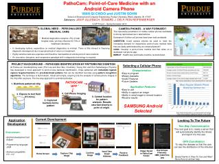 PathoCam: Point-of-Care Medicine with an                 Android Camera Phone WAN QI CHOO and JUSTIN SOHN
