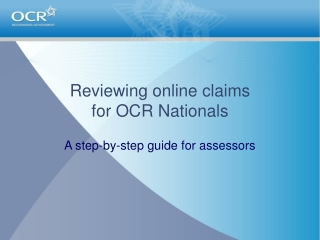 reviewing online claims for ocr nationals