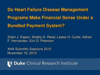 Do Heart Failure Disease Management Programs Make Financial Sense Under a Bundled Payment System?