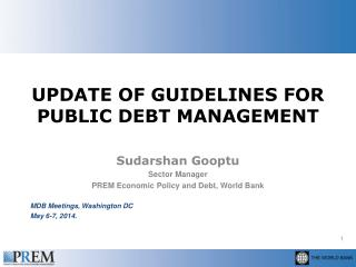 UPDATE OF GUIDELINES FOR PUBLIC DEBT  MANAGEMENT