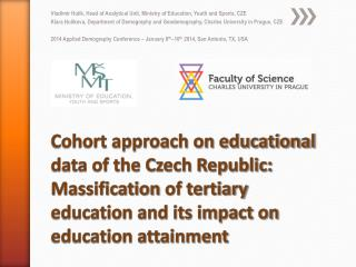 Cohort approach on educational data of the Czech Republic:  Massification  of tertiary education and its impact on educ