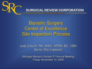 Bariatric Surgery  Center of Excellence  Site Inspection Process