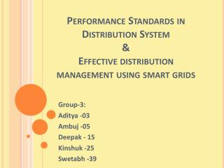 Performance Standards in Distribution System & Effective distribution management using smart grids