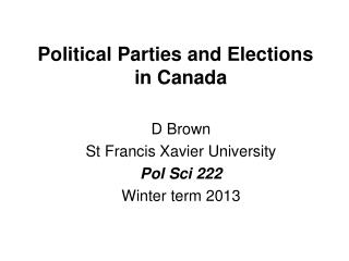 Political Parties and Elections   in Canada