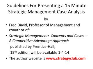 Guidelines For Presenting a 15 Minute Strategic Management Case Analysis