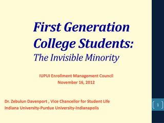 First Generation  College Students: The Invisible Minority