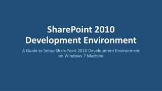 SharePoint 2010 Development Environment