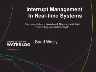 Interrupt Management  In Real-time Systems
