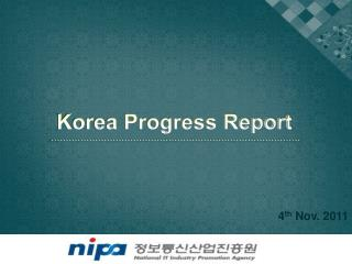 Korea Progress  Report