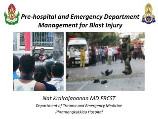 Pre-hospital and Emergency Department  Management for Blast Injury