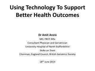 Using Technology To Support Better Health Outcomes