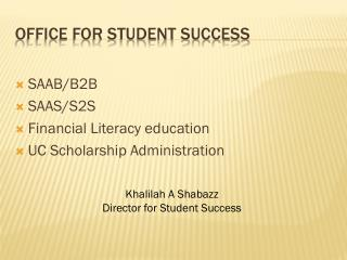 Office for Student  Success