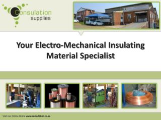Your Electro-Mechanical Insulating Material Specialist
