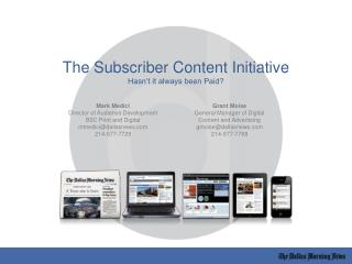 The Subscriber Content Initiative Hasn't it always been Paid?