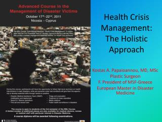 Health Crisis Management:  The  Holistic Approach