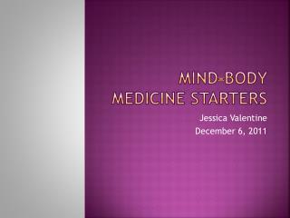 Mind-Body Medicine Starters