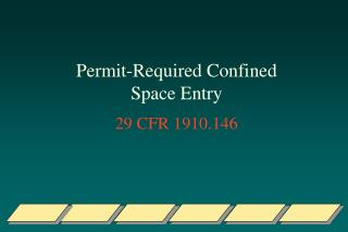 Permit-Required Confined Space Entry