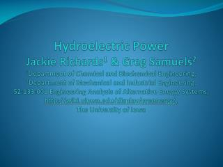 Hydroelectric Power Jackie Richards 1  & Greg Samuels 2