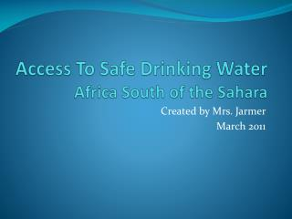 Access To Safe Drinking Water Africa South of the Sahara