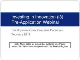 Investing in Innovation (i3)  Pre-Application Webinar