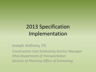 2013 Specification Implementation